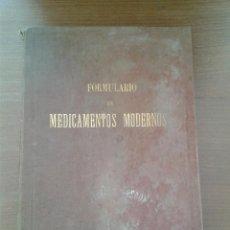 Libros antiguos: FORMULARIO DE MEDICAMENTOS MODERNOS TOMO SEGUNDO 1900 UNAS 500 PAGINAS. Lote 50106828