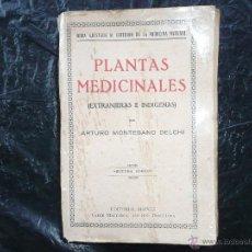 Libros antiguos: PLANTAS MEDICINALES EXTRANJERAS E INDIGENAS POR A. MONTESANO DELCHI EDIT. MAUCCI 1935. Lote 50115060