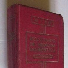 Libros antiguos: RECETARIO DE MEDICINA DOMESTICA - DR. N. BLAU. Lote 50117727
