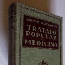 Libros antiguos: TRATADO POPULAR DE MEDICINA - AÑO 1925 . Lote 50119662