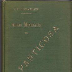 Libros antiguos: GURUCHARRI. MEMORIA AGUAS MINERALES DE PANTICOSA. 1903. HIDROLOGÍA. TELA EDITORIAL. . Lote 50183602