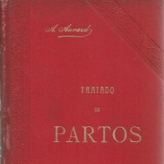 Libros antiguos: DR. A. AUVARD. TRATADO DE PARTOS. RM70044. . Lote 50204770