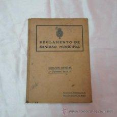 Libros antiguos: REGLAMENTO SANIDAD MUNICIPAL EDICIÓN OFICIAL FEBRERO 1925 MADRID. Lote 50207874