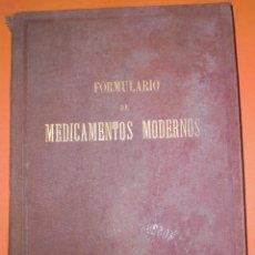 Libros antiguos: FORMULARIO DE MEDICAMENTOS MODERNOS 1900. Lote 50247308
