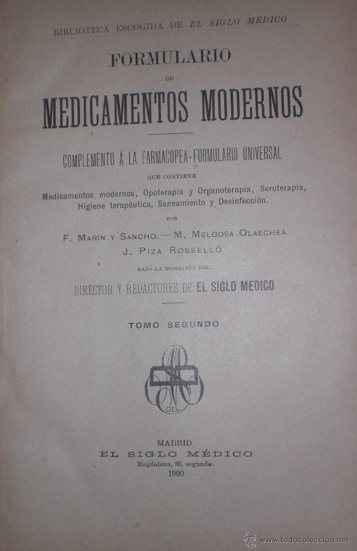 Libros antiguos: Formulario de medicamentos modernos 1900 - Foto 2 - 50247308