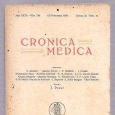 Libros antiguos: CRONICA MEDICA. AÑO XXXII.- NÚM.740. 15 NOVIEMBRE 1928. EPOCA III. - NÚM. 11. VALENCIA. Lote 50299284