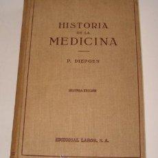 Libros antiguos: DR. PAUL DIEPGEN. HISTORIA DE LA MEDICINA. RM70160. . Lote 50303499