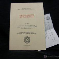 Livros antigos: ENVEJECIMIENTO EN EL SIGLO XXI 1993 RECEPCIÓN ACADÉMICO PORTERA SANCHEZ 24X17CMS. Lote 50340406