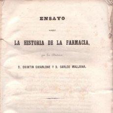 Libros antiguos: CHIARLONE, QUINTÍN, Y MALLAINA, CARLOS: ENSAYO SOBRE LA HISTORIA DE LA FARMACIA. 1847. Lote 50391568