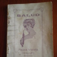 Libros antiguos: 1923. SALUD RAYOS VIOLETA RENULIFE. ELECTRICIDAD DE ALTA FRECUENCIA. ASTUDILLO (PALENCIA). Lote 50396895