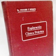 Libros antiguos: EXPLORACIÓN CLÍNICA PRÁCTICA ·· DR. NOGUER Y MOLINS ··1947 ·· ED. CIENTIFICO MÉDICA. Lote 50424862
