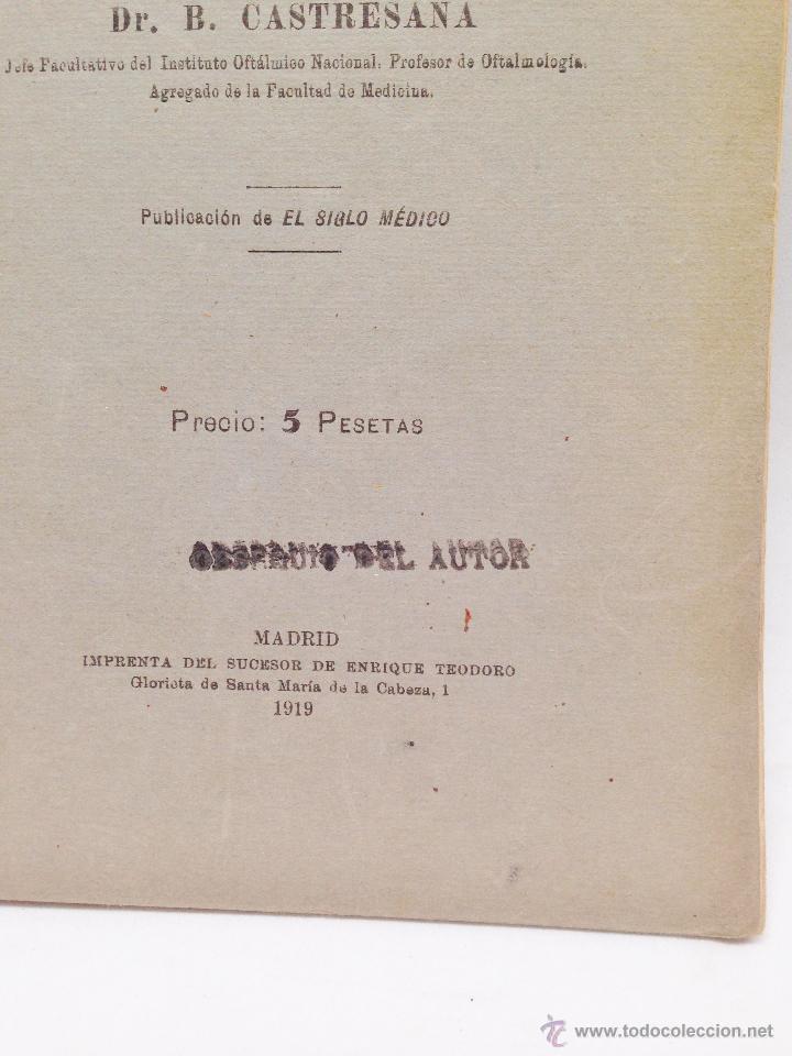 Libros antiguos: NUEVO TRATAMIENTO QUIRURGICO DEL ESTRABISMO ·· DR. B. CASTRESANA ·· 1919 ·· - Foto 8 - 50425019