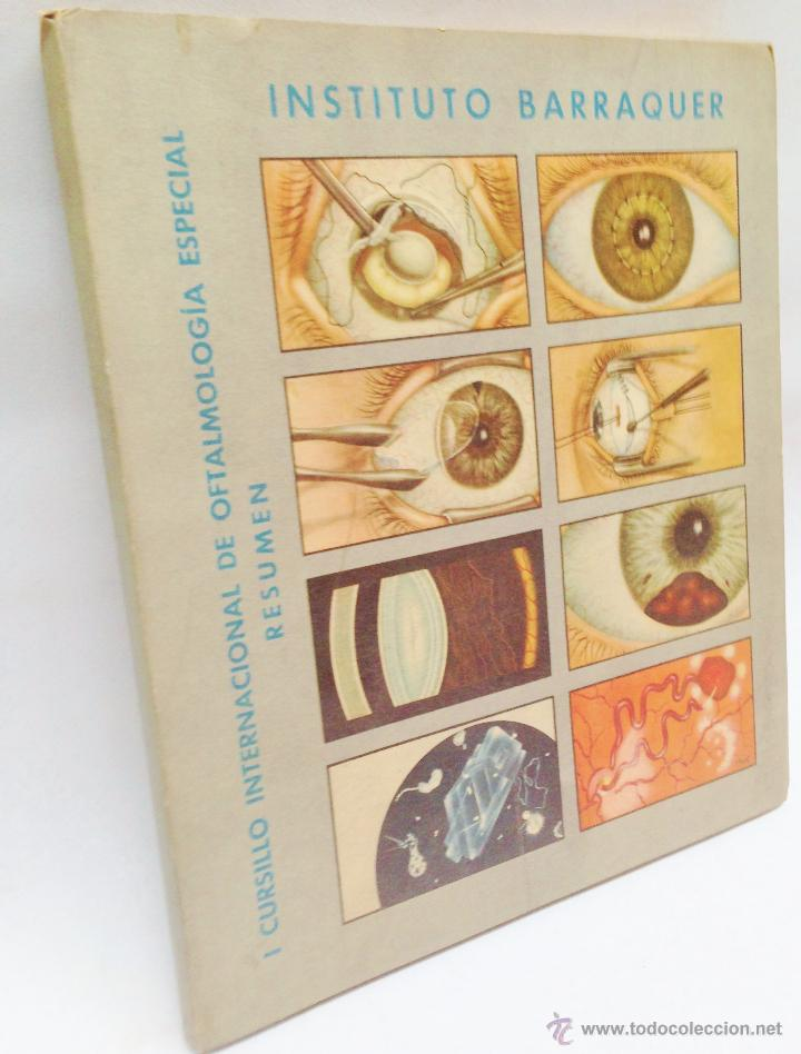 Libros antiguos: CURSILLO INTERNACIONAL DE OFTALMOLOGIA ESPECIAL ·· INSTITUTO BARRAQUER ·· RESUMEN ·· 1956 - Foto 4 - 50425071