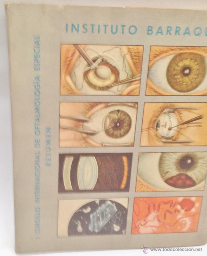 Libros antiguos: CURSILLO INTERNACIONAL DE OFTALMOLOGIA ESPECIAL ·· INSTITUTO BARRAQUER ·· RESUMEN ·· 1956 - Foto 5 - 50425071