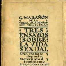Libros antiguos: GREGORIO MARAÑÓN : TRES ENSAYOS SOBRE LA VIDA SEXUAL (BIBLIOTECA NUEVA, 1927). Lote 164451044