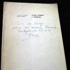 Libros antiguos: ALMA, CUERPO Y PERSONA - GOMEZ BOSQUE, PEDRO.- CON DEDICATORIA DEL AUTOR. Lote 50510900