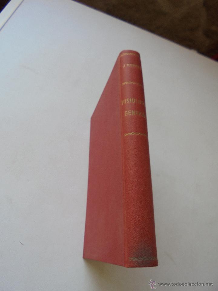 ELEMENTOS DE FISIOLOGÍA GENERAL J. MORROS SARDÁ-1931-MADRID-PRÓLOGO: G. MARAÑÓN (Libros Antiguos, Raros y Curiosos - Ciencias, Manuales y Oficios - Medicina, Farmacia y Salud)