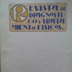 Libros antiguos: REVISTA DE DIAGNOSTICO Y TRATAMIENTOS FISICOS / Nº 2 / AGOSTO 1925. Lote 50556768