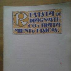 Libros antiguos: REVISTA DE DIAGNOSTICO Y TRATAMIENTOS FISICOS / Nº 11 / FEBRERO 1927. Lote 50556824