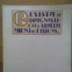 Libros antiguos: REVISTA DE DIAGNOSTICO Y TRATAMIENTOS FISICOS / Nº 12 / ABRIL 1927. Lote 50556840