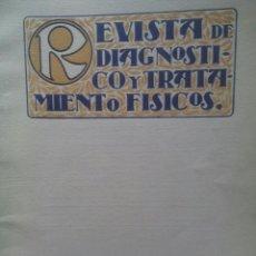 Libros antiguos: REVISTA DE DIAGNOSTICO Y TRATAMIENTOS FISICOS / Nº 14 / AGOSTO 1927. Lote 50556865