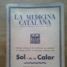 Libros antiguos: LA MEDICINA CATALANA / Nº 21 / 15 DE JUNY DE 1935. Lote 50556935
