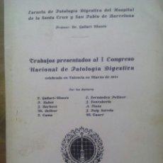 Libros antiguos: TRABAJOS PRESENTADOS AL I CONGRESO NACIONAL DE PATOLOGÍA DIGESTIVA / GALLART MONES / 1932. Lote 50559740