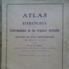 Libros antiguos: ATLAS DE DERMATOLOGÍA Y DE ENFERMEDADES DE LOS ÓRGANOS SEXUALES / DR.FRIEBOES / CON UN TRATADO DE ES. Lote 50600804