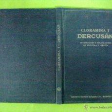 Libros antiguos: CLORAMINA T PERCUSAN PROPIEDADES Y APLICACIONES EN MEDICINA Y CIRUGIA 1936. Lote 50602761