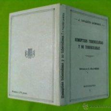 Libros antiguos: J. VALDES LAMBEA HEMOPTISIS TUBERCULOSAS Y NO TUBERCULOSAS 1929. Lote 50602880