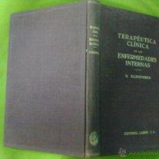 Libros antiguos: G. KLEMPERER TERAPEUTICA CLINICA DE LAS ENFERMEDADES INTERNAS 1928. Lote 50648860