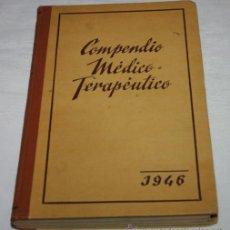 Libros antiguos: COMPENDIO MEDICO TERAPEUTICO 2008 ESPECIALIDADES EN 1135 FICHAS, AÑO 1946, LIBRO ANTIGUO DE MEDICINA. Lote 50756192
