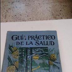 Libros antiguos: LIBRO GUIA PRACTICO DE LA SALUD. Lote 50850466
