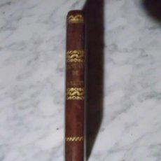 Libros antiguos: MANUAL DE LA SALUD O MEDICINA Y FARMACIA DOMÉSTICAS - 1847 - SOLO COLECCIONISTAS. Lote 51037263