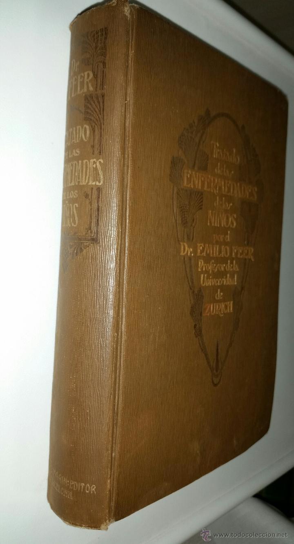 Libros antiguos: TRATADO DE ENFERMEDADES DE LOS NIÑOS - Dr. EMILIO FEER - Barcelona - MANUEL MARIN - 1922 - Foto 6 - 51148541
