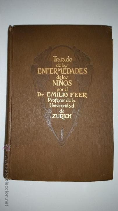 TRATADO DE ENFERMEDADES DE LOS NIÑOS - DR. EMILIO FEER - BARCELONA - MANUEL MARIN - 1922 (Libros Antiguos, Raros y Curiosos - Ciencias, Manuales y Oficios - Medicina, Farmacia y Salud)