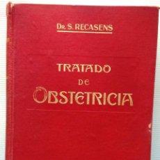 Libros antiguos: TRATADO DE OBSTETRICIA. DR. S. RECASENS (SALVAT EDITORES, AÑO 1925). Lote 51537694