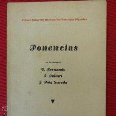 Libros antiguos: PRIMER CONGRESO NACIONAL DE PATOLOGIA DIGESTIVA - PONENCIAS -T. HERNANDO, F. GALLART Y J. PUIG SURED. Lote 52168070