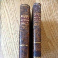 Libros antiguos: TRATADO COMPLETO DE LOS SINTOMAS, EFECTOS, Y METODO DE CURACION DE LAS ENFERMEDADES SIFILÍTICAS 1808. Lote 52341443