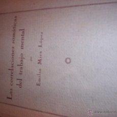 Libros antiguos: LAS CORRELACIONES SOMATICAS DEL TRABAJO MENTAL - TESIS DOCTORAL - EMILIO MIRA LOPEZ - 1923. Lote 52398332