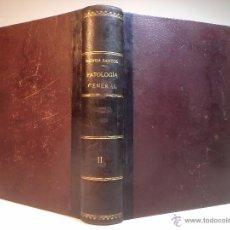 """Libros antiguos: MANUAL DE PATOLOGÍA GENERAL. TOMO SEGUNDO Y ÚLTIMO. SANTOS, NÓVOA. TIP """"EL ECO DE SANTIAGO. 1930. Lote 52494769"""