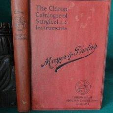 Libros antiguos: ANTIGUO CATALOGO DE INSTRUMENTOS DE CIRUGIA. MAYER & PHELPS. LONDON. 1931. CON 568 PAGS. ILUSTRADAS. Lote 52549215