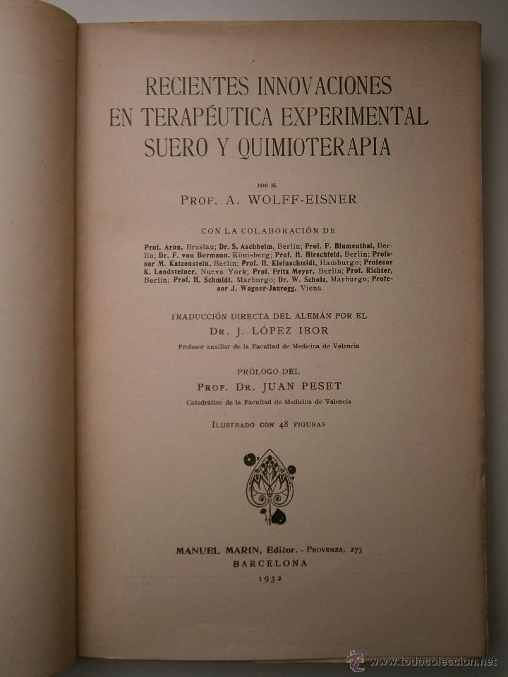 Libros antiguos: Recientes innovaciones en terapeutica experimental suero y quimioterapia Wolff Eisner 1932 - Foto 8 - 52828388