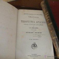 Libros antiguos: TERAPEUTICA APLICADA POR FONSSAGRIVES, 1870.. Lote 52867507