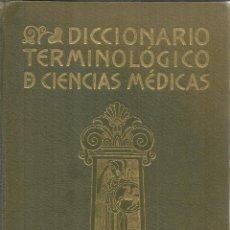 Libros antiguos: DICCIONARIO TERMINOLÓGICO DE CIENCIAS MÉDICAS. SALVAT. BARCELONA. 1926. Lote 52876395