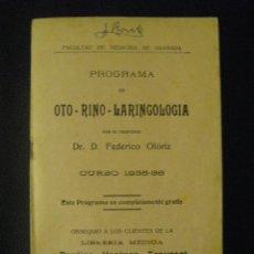 Libros antiguos: PROGRAMA DE OTO-RINO-LARINGOLOGÍA. FACULTAD DE MEDICINA DE GRANADA. 1935-1936. Lote 52887832