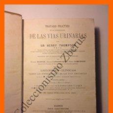 Libros antiguos: TRATADO PRACTICO DE LAS ENFERMEDADES DE LAS VIAS URINARIAS - HENRY THOMPSON. Lote 53049219
