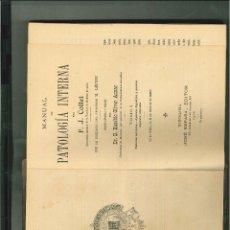Libros antiguos: MANUAL DE PATOLOGÍA INTERNA. F.J. COLLET. Lote 53256664