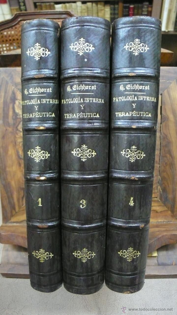TRATADO DE PATOLOGÍA INTERNA Y TERAPÉUTICA. HERMANN EICHHORST. 3 VOL. 1894 (Libros Antiguos, Raros y Curiosos - Ciencias, Manuales y Oficios - Medicina, Farmacia y Salud)