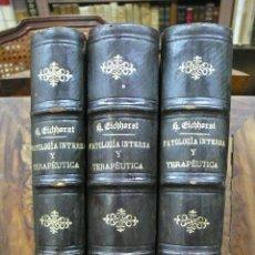 Libros antiguos: TRATADO DE PATOLOGÍA INTERNA Y TERAPÉUTICA. HERMANN EICHHORST. 3 VOL. 1894. Lote 53319978